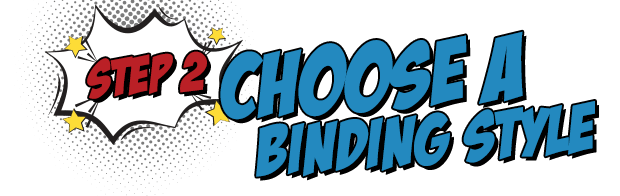 Step 2: Choose a Binding Style